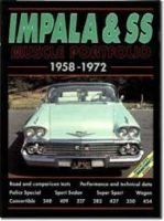 Impala and SS Muscle Portfolio 1958-1972 - A Compilation of Road and Comparison Tests, Specification and Performance Data,...