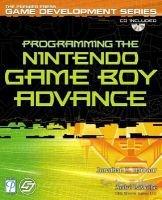 Programming the gameboy advance: John Seghers, Andre LaMothe