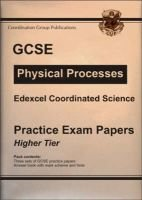 GCSE Edexcel Coordinated Science, Physics Practice Exam Papers - Higher (Paperback, New title): Richard Parsons