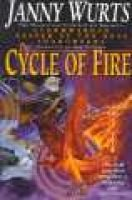 The Cycle of Fire (Hardcover, 1st trade pbk. ed): Janny Wurts