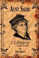 Aunt Sadie (Paperback): Doris Bennett