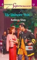 THE Unknown Twin (Paperback): Kathryn Shay