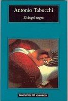 El Angel Negro (English, Spanish, Paperback): Antonio Tabucchi