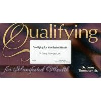 Qualifying for Manifested Wealth (VHS video casette): Leroy Thompson