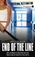 End of the Line (Paperback): Rebecca Levene