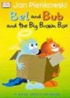 Bel and Bub and the Big Brown Box (Paperback): Jan Pienkowski