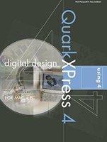 Digital Design Using QuarkXPress 4 (Paperback): Paul Honeywill, Tony Lockhart