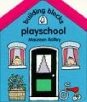 Playschool (Hardcover): Maureen Roffey