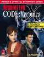 Resident Evil Code Veronica X - Official Strategy Guide (Paperback): Prima Development