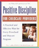 Positive Discipline - Childcare Pr (Paperback, 1st ed): Jane Ed.D. Nelsen