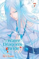 The Water Dragon's Bride, Vol. 7 (Paperback): Rei Toma