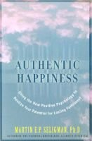 Authentic Happiness (Paperback): Martin Seligman