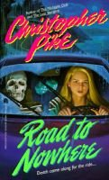 Road to Nowhere (Paperback): Christopher Pike
