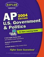 Ap U.S. Government & Politics, 2004 - An Apex Learning Guide (Paperback): Apex Learning