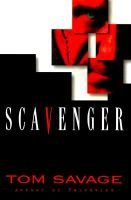 Scavenger (Hardcover): Tom Savage