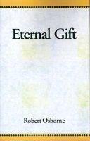 Eternal Gift (Paperback): Robert Osborne