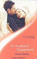 An Accidental Engagement (Paperback, New ed): Jessica Steele