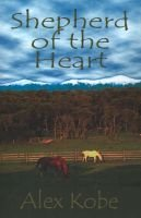 Shepherd of the Heart (Paperback): Kobe