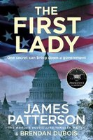 The First Lady (Paperback): James Patterson, Brendan DuBois