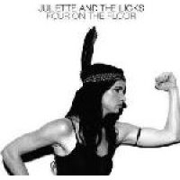 Juliette & The Licks - Four On The Floor (CD): Juliette & The Licks