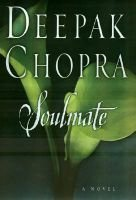 Soulmate (Hardcover): Deepak Chopra