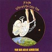 Van Der Graaf Generator - H to He Who Am the Only One (CD): Van Der Graaf Generator