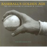 Baseball's Golden Age: The Photographs of Charles M. Conlon (Paperback, New ed): Neal McCabe, Constance McCabe
