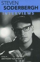 Steven Soderbergh - Interviews (Paperback): Anthony Kaufman