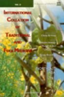 International Collation Of Traditional And Folk Medicine: Northeast Asia - Part Iii (Hardcover): C.K. Sung, J.-X. Guo, T....