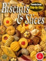"""Step-by-step: Biscuits and Slices (Paperback): """"Family Circle"""""""
