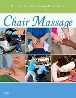 Chair Massage (Paperback): Patricia Holland, Sandra K. Anderson
