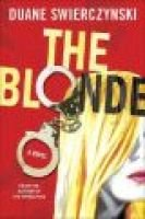 The Blonde (Hardcover): Duane Swierczynski