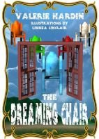 The Dreaming Chair (Electronic book text): Valerie Hardin