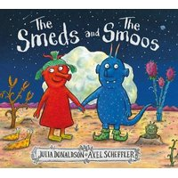The Smeds and the Smoos (Hardcover): Julia Donaldson