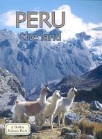 Peru, the Land (Paperback, 2nd Revised edition): Bobbie Kalman, Dave Schimpky