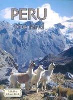 Peru, the Land (Paperback, 2nd Revised edition): Bobbie Kalman, Dave Schimpky