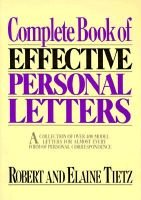 Complete Book of Effective Personal Letters (Paperback, Reissue): Robert Tietz