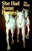 She Had Some Horses (Paperback, New edition): Joy Harjo