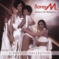 Boney M - Rivers Of Babylon  - A Best Of Collection (CD): Boney M