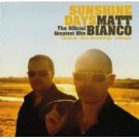 Matt Bianco - Sunshine Days - The Official Greatest Hits (CD): Matt Bianco