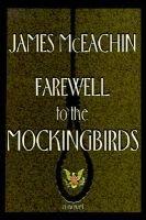 Farewell to the Mockingbirds (Hardcover): James McEachin