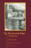 The Jewish Pope - A Yiddish Tale (Paperback, illustrated edition): Yudel Mark