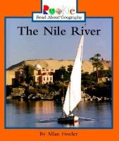 The Nile River (Hardcover, Library binding): Allan Fowler