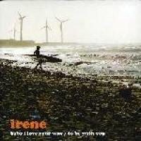Irene - Baby I Love Your Way (CD): Irene