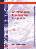 Introduction to Automotive Composites (Paperback): Nick Tucker, Kevin Lindsey