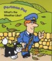 Postman Pat - What's the Weather Like (Board book):