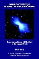 Wenn Gott Flstert, Donnert Es in Der Schpfung (German, Paperback): Brian Hines