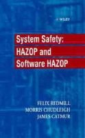 System Safety - HAZOP and Software HAZOP (Hardcover): Felix Redmill, Morris Chudleigh, James Catmur