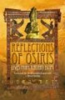 Reflections of Osiris - Lives from Ancient Egypt (Paperback, New ed): John Ray