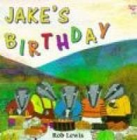 Jake's Birthday (Paperback): Rob Lewis